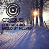 Celsius Podcast #03 Mixed by Nelver