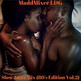 Slow Jamz Mix (80's Edition Vol.2)