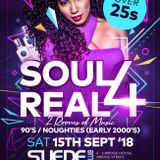 Soul 4 Real Sat 15th Sept 2018 at Suede Walsall WS1 1JQ - Tickets from skiddle.com