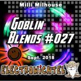 Milli Milhouse - Goblin Blends #027 Sept. 2018