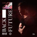Back To The Future Ep. 116 | FUTURE x BASS x TECH