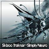 SkiZoO TraKnaR - Simply Neuro (Neurofunk - Dnb Mix)- 2016