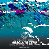 Absolute Zero w/ SHYGIRL & ADR  - 7th December 2016