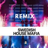 REMIX OFICIAL - SWENDISH HOUSE MAFIA