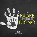 12JUN19   UN PADRE QUE CREE ES DIGNO   Oscar Reyes   #PrédicasIBM