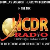 DJ DALLAS SCRATCH FIRST HOUR OFF THE RECORDS SUNDAY 16, 2016