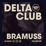 Delta Podcasts - Delta Club presents Bramuss (28.05.2018)
