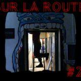 SUR LA ROUTE #2 : La Gare Experimentale