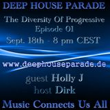 The Diversity Of Progressive 01 - Host Mix by Dirk (19th Sept 2013 on Deep House Parade)