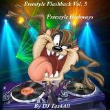 Freestyle Flashback Vol. 5 -  Freestyle Highways
