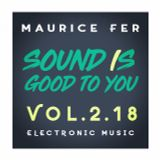SOUND IS GOOD TO YOU VOL. 2.18 - Maurice Fer