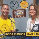 BAÚ DA FUNJOR #90 (RODAS DE SAMBA CARIOCAS: Joao Grand Jr. e Bianca)
