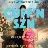 cuffn szn - live @ toffee club 10-6-16
