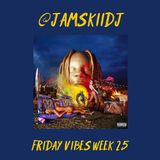 JAMSKIIDJ - Friday Vibes Week 25 | New Travis Scott, Nicki Minaj, Quavo & More | August 2018