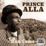 Prince Alla Meets The Dubvisionist - Run Come Discomixes