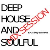 Deep House . . . Soufully Driven