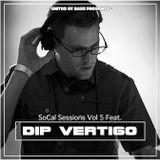 So-Cal Sessions Vol. 5 feat. Dip Vertigo
