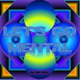 Let's Go Mental