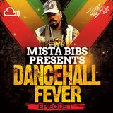 Mista Bibs - Dancehall Fever Episode 1 (Current Bashment) ( Follow me on Instagram - MistaBibs )