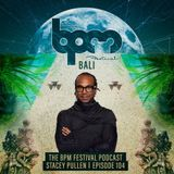 Stacey Pullen - The BPM Festival Podcast 104 - 25-Mar-2019