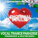 Emotional Impulse - Vocal Trance Paradise (Progressive Mix)