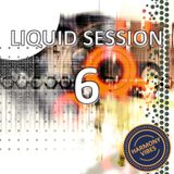 Liquid Session #6