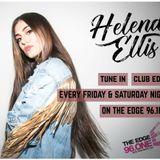 Dj Helena Ellis - The Edge 96.1 - Club Edge - Mix #006