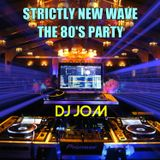 Strictly New Wave - The 80's Party