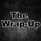 Rodric Presents: The Wrap-Up - Episode 001