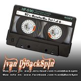 Ivan Dj BackSpin Mix Tape - 80s MonsterMix Party Vol.01 of 6