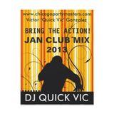 DJ QUICK VIC - JAN 2013 MIX