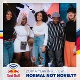 Normal Not Novelty - 2019 a Year in Review with Ms Banks and more