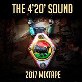 The 4'20' Sound Presents - 2017 Mixtape 100% Exclusive