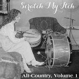 Scratch My Itch: Alt-Country Volume 1
