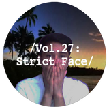Liminal Sounds Vol.27: Strict Face