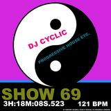 DJ Cyclic 7/20 2018 show 69 - progressive house etc. 3h:18m:08s.523