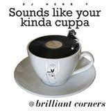 Nice Cuppa Herb T @ Brilliant Corners