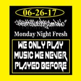 HipHopPhilosophy.com Radio - Monday Night Fresh - 06-26-17