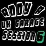 DJ Andy A Uk Garage Session 6