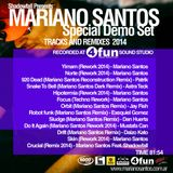 Mariano Santos @ Special Demo Set - April 2014 - Tracks and Remixes