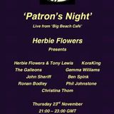 The Patrons Night from the Big Beach Cafe with Herbie Flowers and Friends...