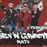 Sex'N'Groove Party @ La Cubanita Bar & Dinner, Sofia 2017.02.11