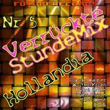 FutureRecords - VerruckteStundeMix 5 Hollandia