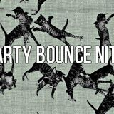 Party Nite Bounce
