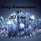 Deep Kinnections 07