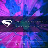 The Hedgehog - Showrocker 243 - 20.08.2015
