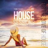 House Sessions September 2018 - For the Love of House