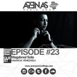 ArenasRadioShow #23 Special Guest Magdonal Soto