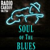 Soul of The Blues #209 |VCS Radio Cardiff
