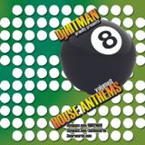 DjHITMAN - House Anthems Vol 8 (www.3amRecords.com)